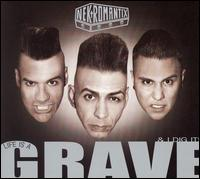 Life Is a Grave & I Dig It! - Nekromantix