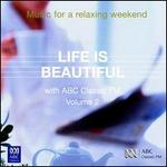 Life is Beautiful, Vol. 2: Music for a Relaxing Weekend