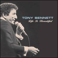Life Is Beautiful - Tony Bennett