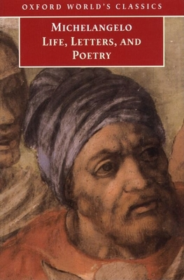 Life, Letters, and Poetry - Buonarroti, Michelangelo