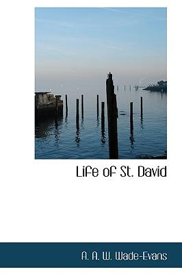 Life of St. David - Wade-Evans, A W