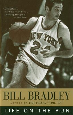 Life on the Run - Bradley, Bill