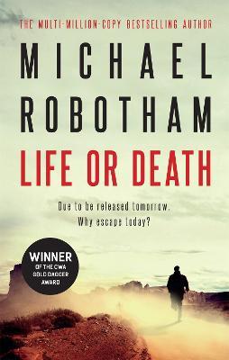 Life or Death - Robotham, Michael