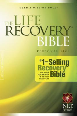 Life Recovery Bible-NLT-Personal Size - Arterburn, Stephen (Notes by), and Stoop, David, Dr. (Notes by)