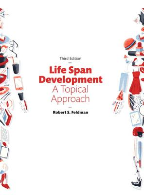 Life span development a topical approach book by robert s feldman life span development a topical approach feldman robert s phd fandeluxe Image collections