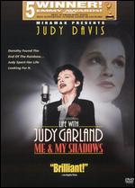 Life with Judy Garland: Me & My Shadows - Robert Allan Ackerman