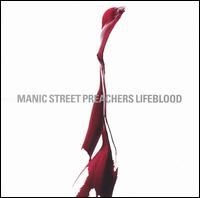 Lifeblood - Manic Street Preachers