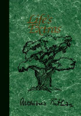 Life's Extras - Rutledge, Archibald Hamilton