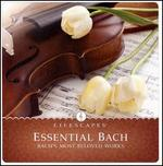 Lifescapes: Essential Bach [Target Exclusive]