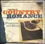 Lifetime of Country Romance: Forever and Ever