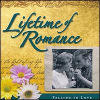 Lifetime Of Romance: Falling In Love - Various Artists