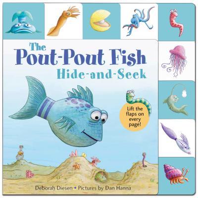 Lift-the-Flap Tab: Hide-and-Seek, Pout-Pout Fish - Diesen, Deborah