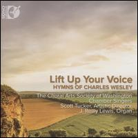 Lift Up Your Voice: Hymns of Charles Wesley - J. Reilly Lewis (organ); Julie Angelis Boehler (tympani [timpani]); Terry Bingham (trumpet);...