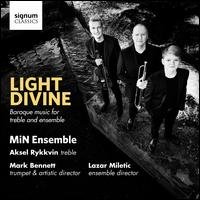 Light Divine: Baroque Music for Treble and Ensemble - Aksel Rykkvin (treble); Mark Bennett (trumpet); MiNensemblen; Lazar Miletic (conductor)