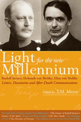Light for the New Millennium: Rudolf Steiner's Association with Helmuth & Eliza Von Moltke - Davis, Jan (Editor)
