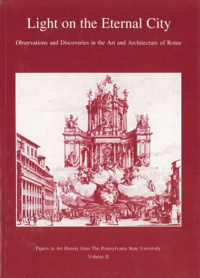 Light on the Eternal City: Observations and Disvoeries in the Art and Architecture of Rome - Hager, Hellmut