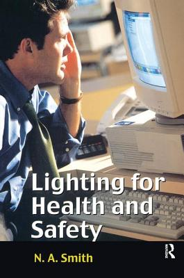 Lighting for Health and Safety - Smith