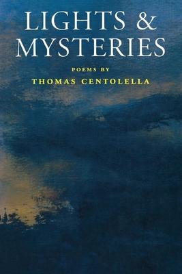 Lights & Mysteries - Centolella, Thomas