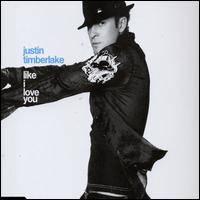 Like I Love You - Justin Timberlake