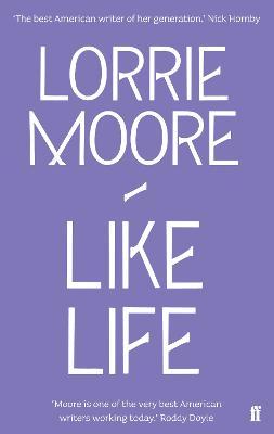 Like Life - Moore, Lorrie