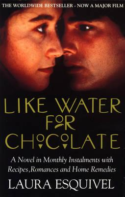 Like Water for Chocolate - Esquivel, Laura
