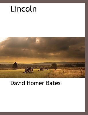 Lincoln - Bates, David Homer