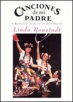 Linda Ronstadt: Canciones de Mi Padre - A Romantic Evening in Old Mexico