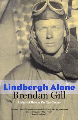 Lindbergh Alone - Gill, Brendan