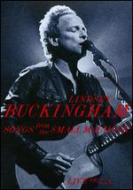 Lindsey Buckingham: Songs from the Small Machine - Live in L.A. - James Yukich