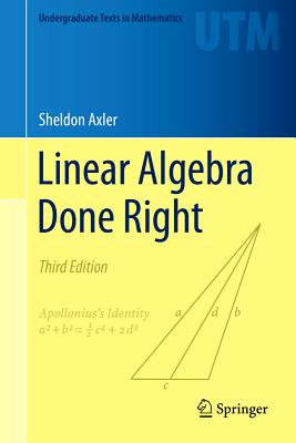 Linear Algebra Done Right - Axler, Sheldon