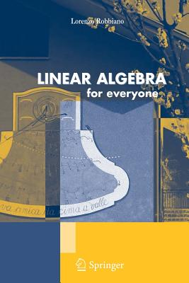 Linear Algebra for Everyone - Robbiano, Lorenzo