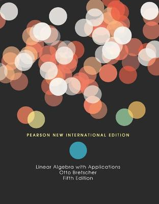 Linear Algebra with Applications - Bretscher, Otto K.