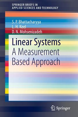 Linear Systems: A Measurement Based Approach - Bhattacharyya, S P