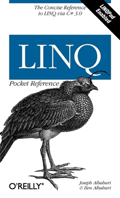 Linq Pocket Reference: Learn and Implement Linq for .Net Applications - Albahari, Joseph, and Albahari, Ben