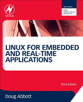 Linux for Embedded and Real-Time Applications - Abbott, Doug