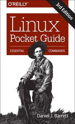 Linux Pocket Guide: Essential Commands - Barrett, Daniel J