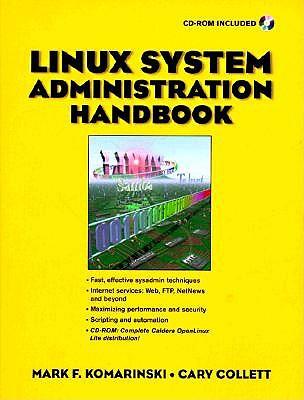 Linux System Administration Handbook - Komarinski, Mark F, and Collet, Carey