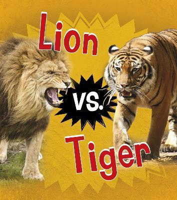 Lion vs. Tiger - Thomas, Isabel