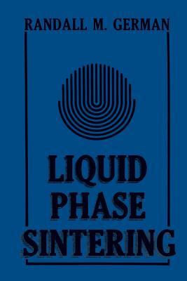 Liquid Phase Sintering - German, R M