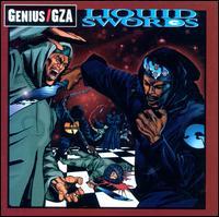 Liquid Swords [Explicit Version] - Genius/GZA