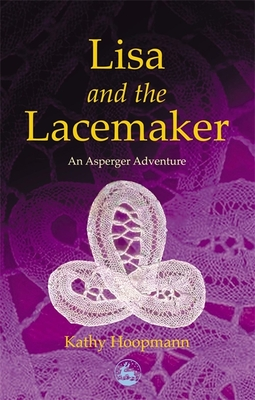 Lisa and the Lacemaker - Hoopmann, Kathy