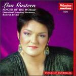 Lisa Gasteen, Singer of the World - Lisa Gasteen (soprano)