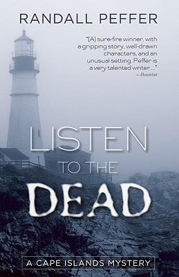 Listen to the Dead - Peffer, Randall
