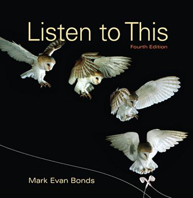 Listen to This Plus New Mymusiclab - Access Card Package - Bonds, Mark Evan
