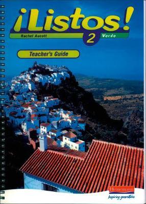 Listos! 2 Verde Teacher's Guide - Aucott, Rachel (Editor)
