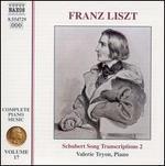 Liszt: Complete Piano Music, Vol. 17, Schubert Song Transcriptions 2