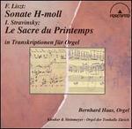 Liszt, Stravinsky in Transkriptionen f�r Orgel