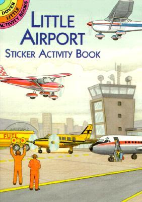 Little Airport Sticker Activity Book - Smith, A G