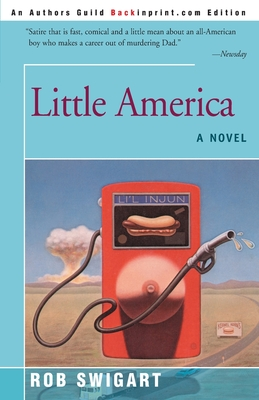 Little America - Swigart, Rob