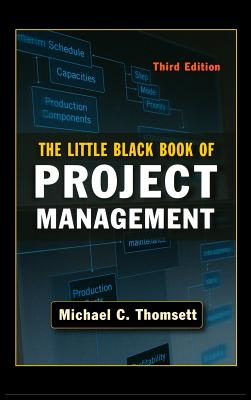 Little Black Book of Project Management - Thomsett, Michael C